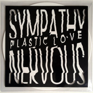 SYMPATHY NERVOUS - PLASTIC LOVE LP