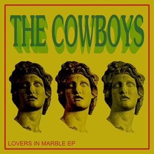 "THE COWBOYS - ""LOVERS IN MARBLE"" CS"