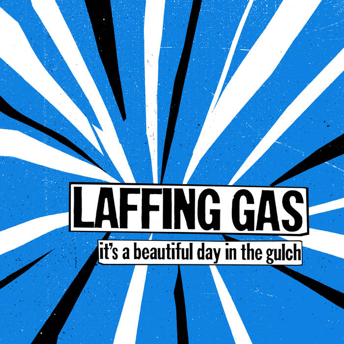 LAFFING GAS - IT'S A BEAUTIFUL DAY IN THE GULCH LP