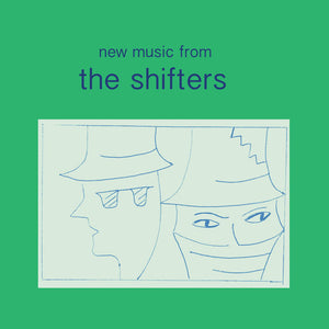 "THE SHIFTERS - ""LEFT BEREFT"" 7"""