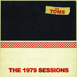 "THE TOMS - ""THE 1979 SESSIONS"" LP"