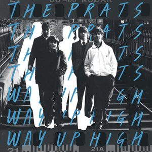 "THE PRATS - ""WAY UP HIGH"" LP"