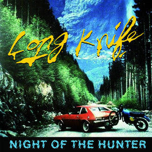 "LONG KNIFE - ""NIGHT OF THE HUNTER"" 7"""