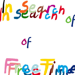 FREE TIME - IN SEARCH OF FREE TIME LP