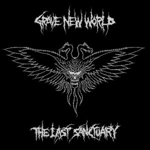 "GRAVE NEW WORLD - ""THE LAST SANCTUARY"" LP"