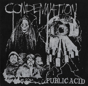 "PUBLIC ACID - ""CONDEMNATION"" 7"""