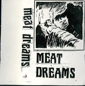 MEAT DREAMS - S/T CS