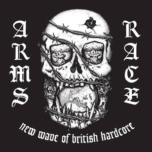 "ARMS RACE - ""NEW WAVE OF BRITISH HARDCORE"" LP"