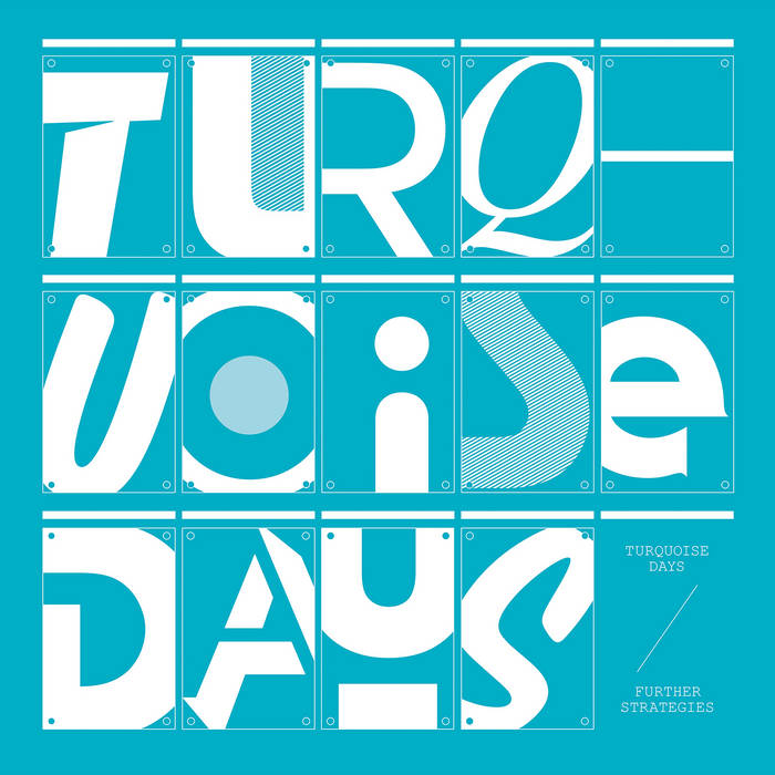 "TURQUOISE DAYS – ""FURTHER STRATEGIES"" 2XLP"