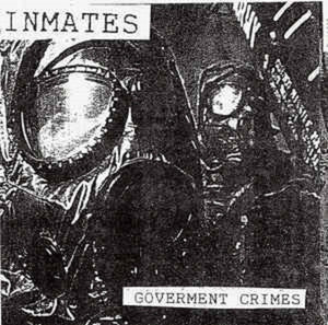 INMATES - GOVERNMENT CRIMES 7""