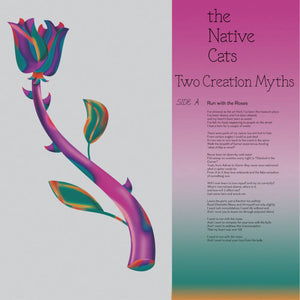 THE NATIVE CATS - TWO CREATION MYTHS 7""