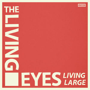 THE LIVING EYES - LIVING LARGE LP