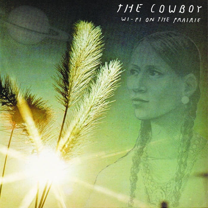 THE COWBOY - WIFI ON THE PRAIRIE LP
