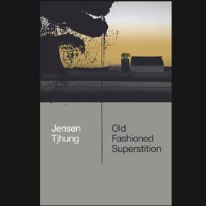 "JENSEN TJHUNG - ""OLD FASHIONED SUPERSTITION"" BOOK *PRE-ORDER*"