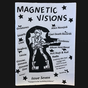 "MAGNETIC VISIONS - ""ISSUE #7"" ZINE"