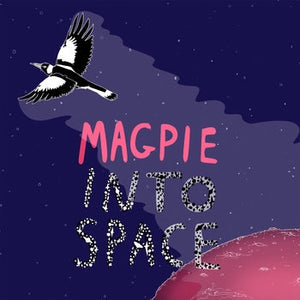 MAGPIE - INTO SPACE CS