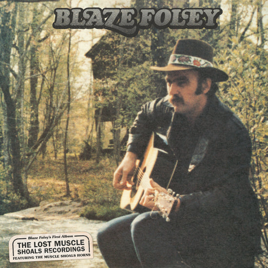 BLAZE FOLEY - THE LOST MUSCLE SHOALS RECORDINGS LP