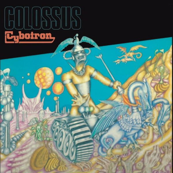 CYBOTRON - COLOSSUS LP