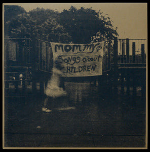 MOMMY - SONGS ABOUT CHILDREN LP