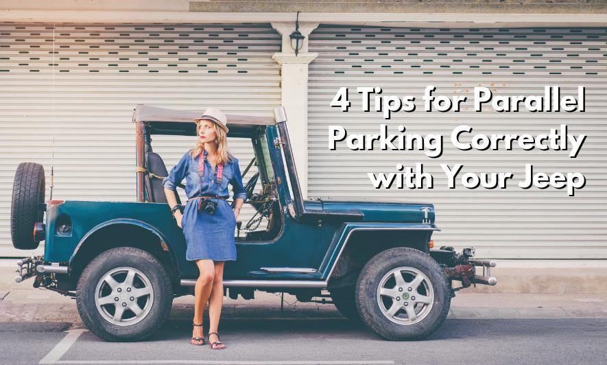 4 Tips for Parallel Parking Correctly with Your Jeep