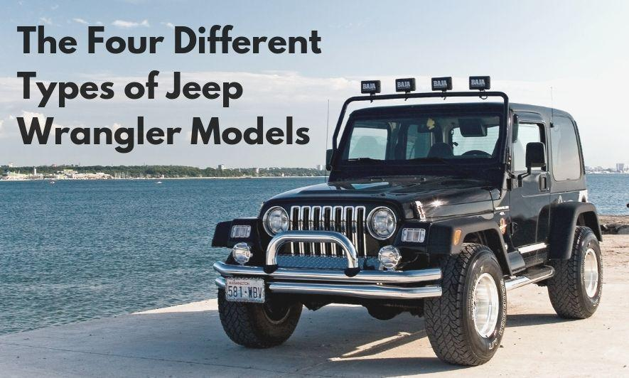 The Four Different Types of Jeep Wrangler Models