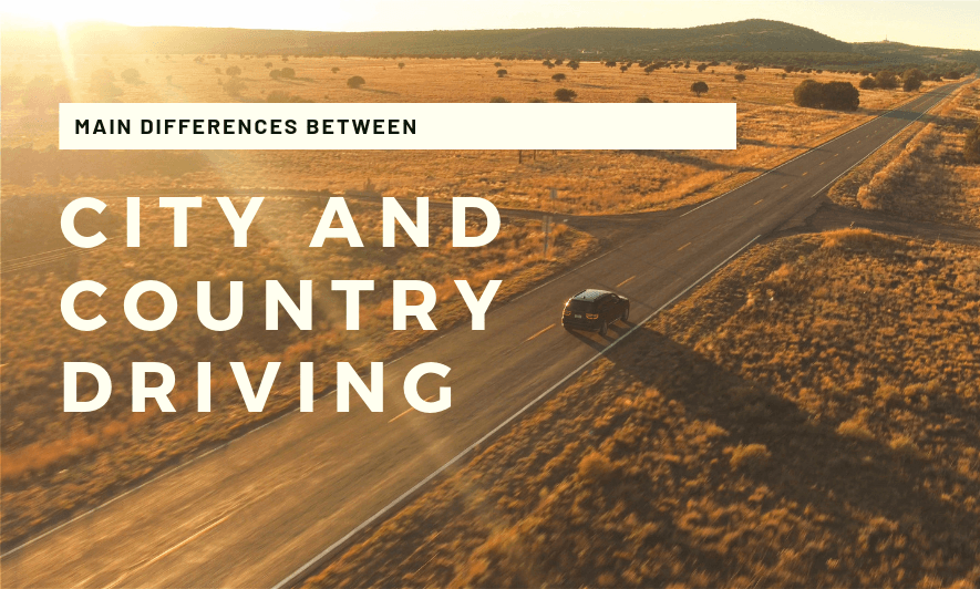 The Main Differences Between City and Country Driving