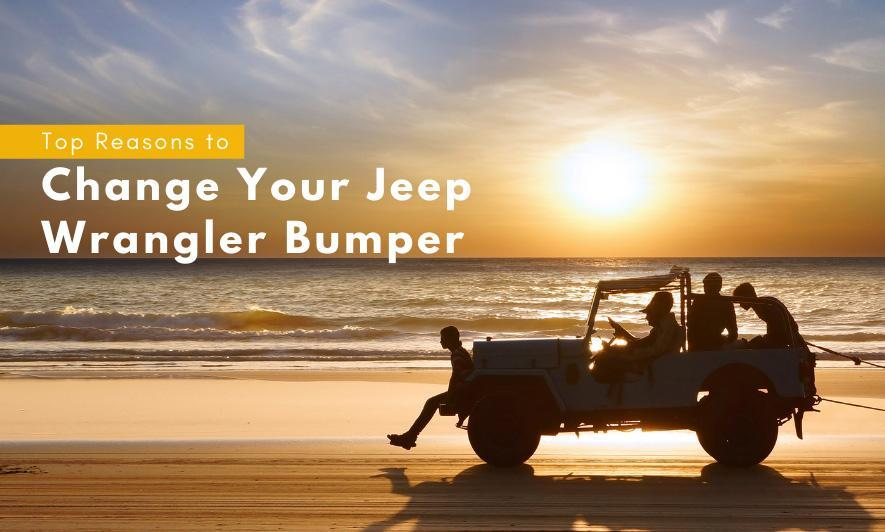 Top Reasons to Change Your Jeep Wrangler Bumper