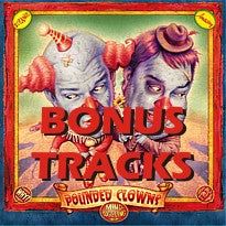 Pounded Clowns - Bonus Tracks