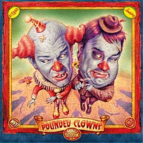 Pounded Clowns (2008)