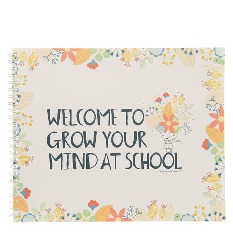 Welcome to Grow Your Mind at School Book
