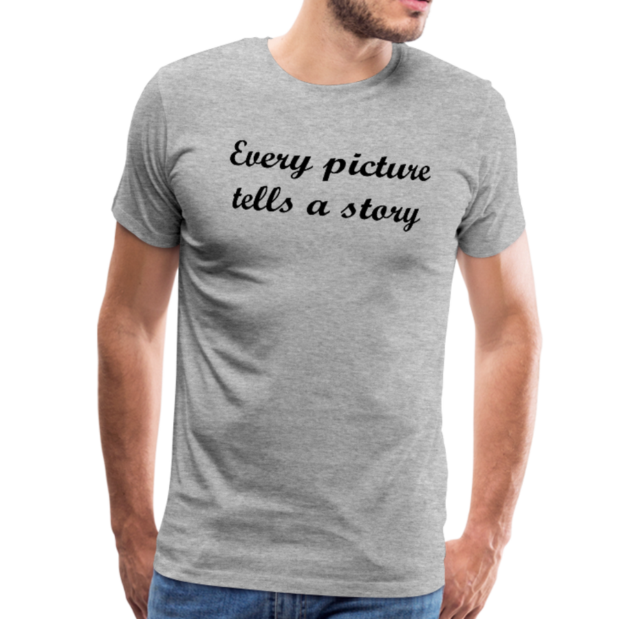 Men's Premium T-Shirt-Every picture tells a story - heather gray