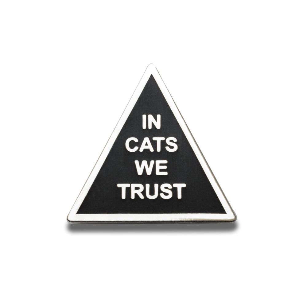 In Cats We Trust Enamel Pin