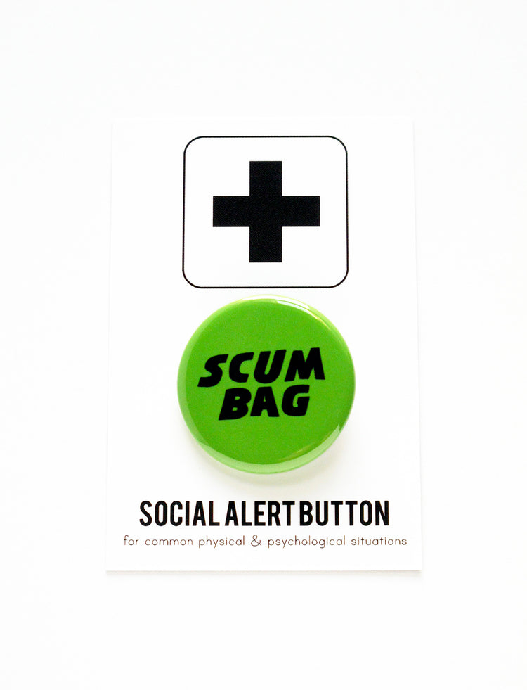 Scum Bag button