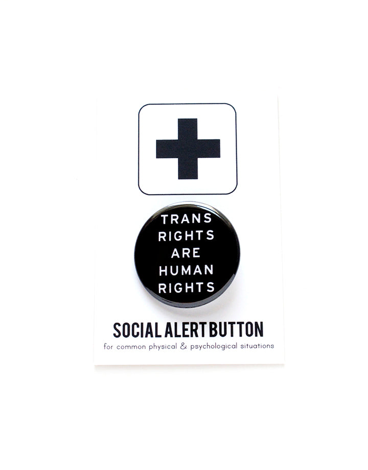 Trans Rights Are Human Rights Button