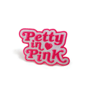 Petty In Pink patch