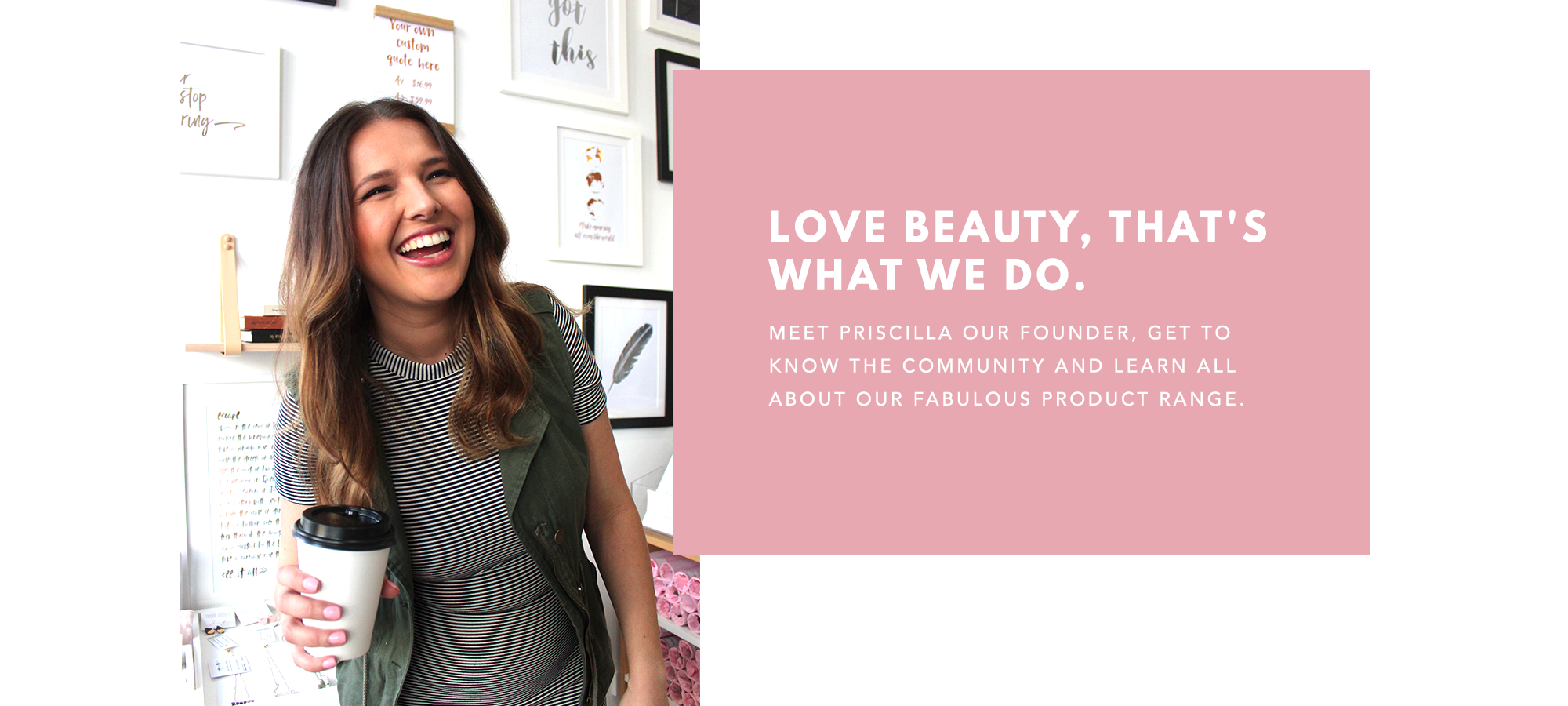 Love Beauty Co About Us Page