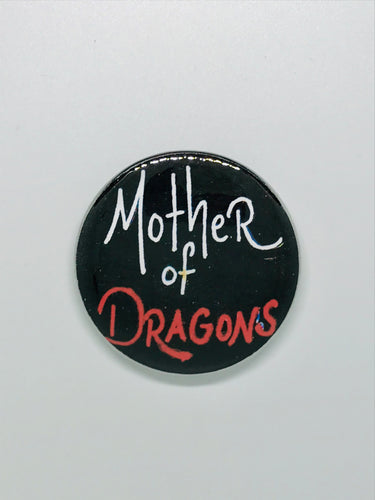 Mother of Dragons Button