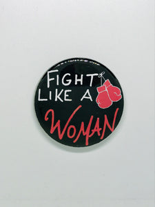 Fight like a Woman Button