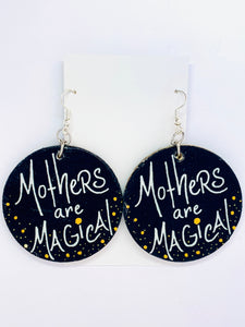 Mother's are Magical Earrings