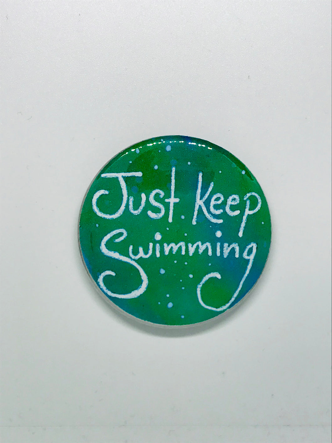 Just Keep Swimming Button