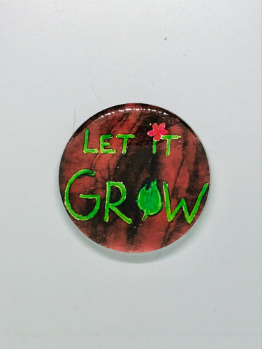 Let it Grow Button