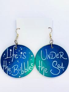 Life is the Bubbles Earrings