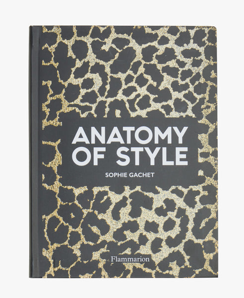 The Anatomy Of Style Modern Fashion Book