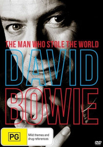David Bowie The Man who Stole the World