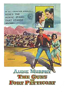The Guns of Fort Petticoat (Audie Murphy)