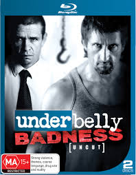 Underbelly: Badness [Uncut]