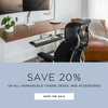 Save 20% of Humanscale Chairs, Desks and Accessories