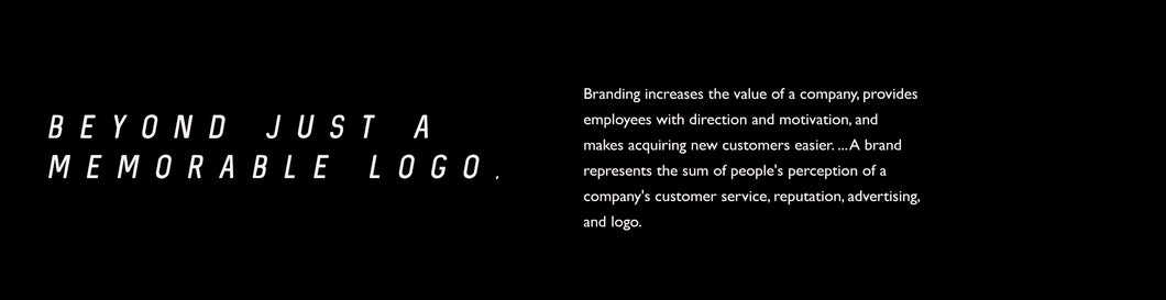 good branding increases the value of a company, provides employees with direction and motivation, and makes acquiring new customers easier. ... A brand represents the sum of people's perception of a company's customer service, reputation, advertising, and