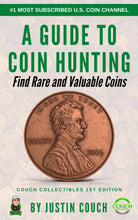 A Guide To Coin Hunting - Find Rare and Valuable Coins Couch Collectibles 1st Edition E-Book