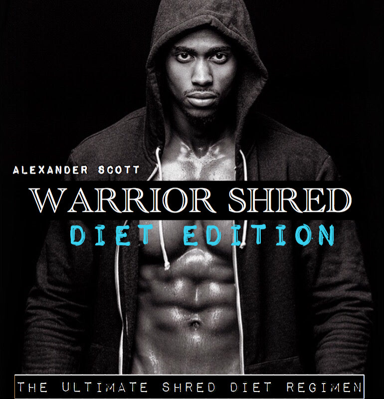 Warrior Shred Diet (For MEN & WOMEN)